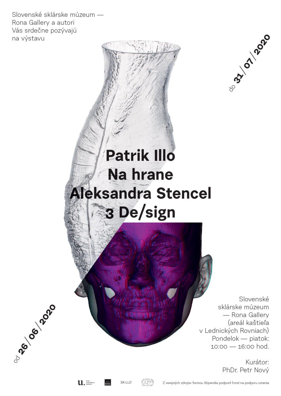 Výstava | Patrik Illo: Na hrane & Aleksandra Stencel: 3 De/sign