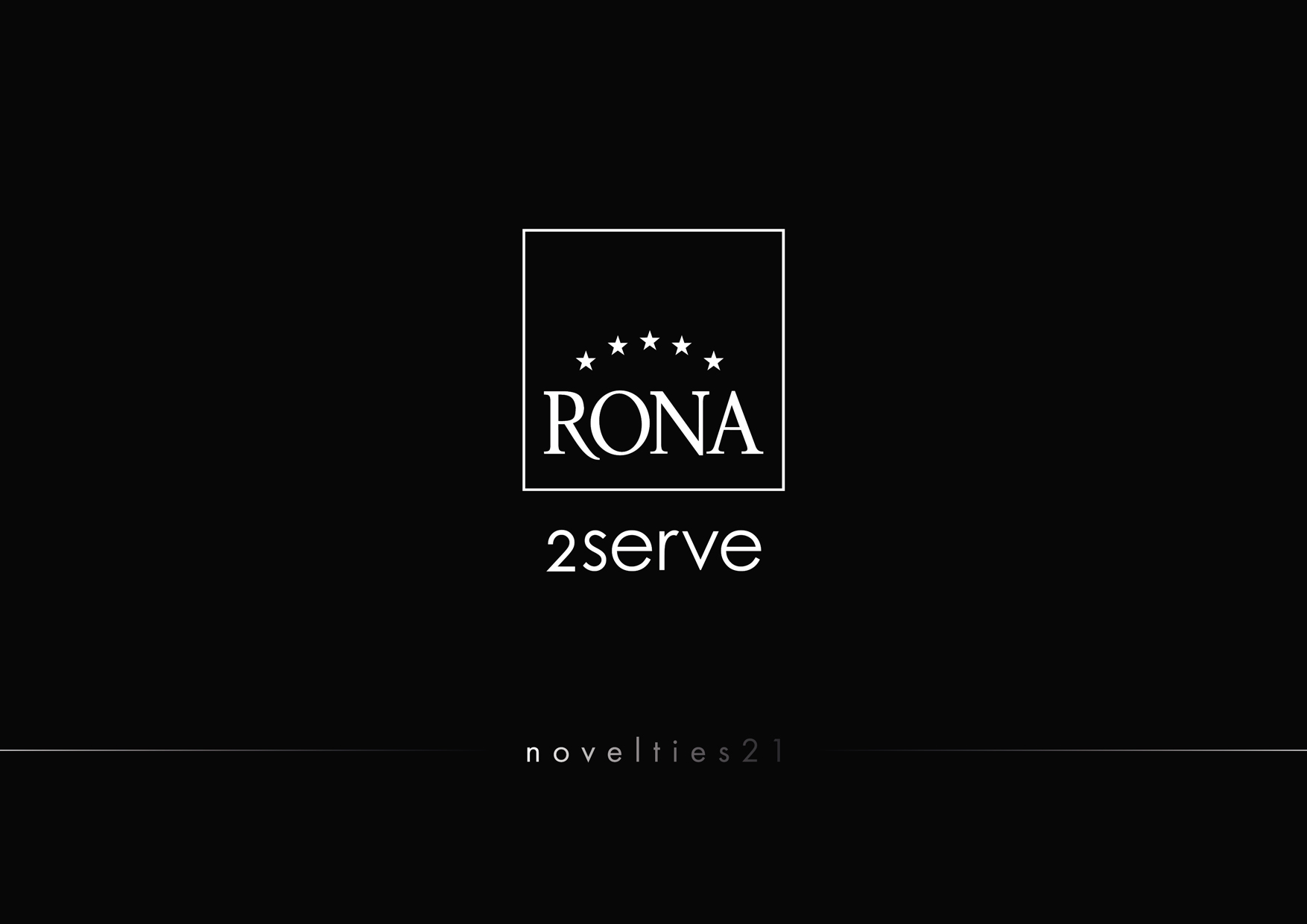 RONA 2SERVE Novelties 2021